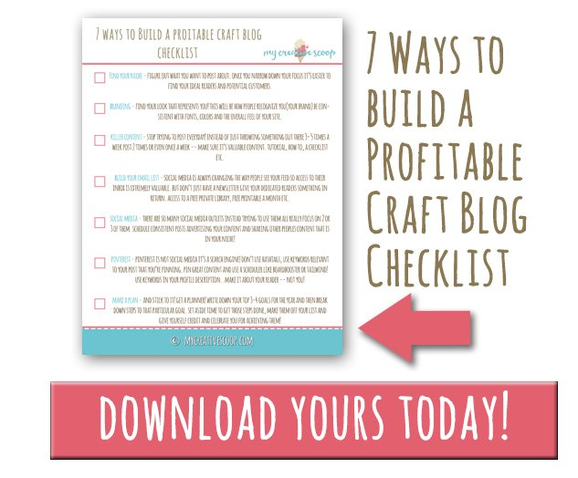 7 Ways to build a Profitable Craft Blog + Free Checklist