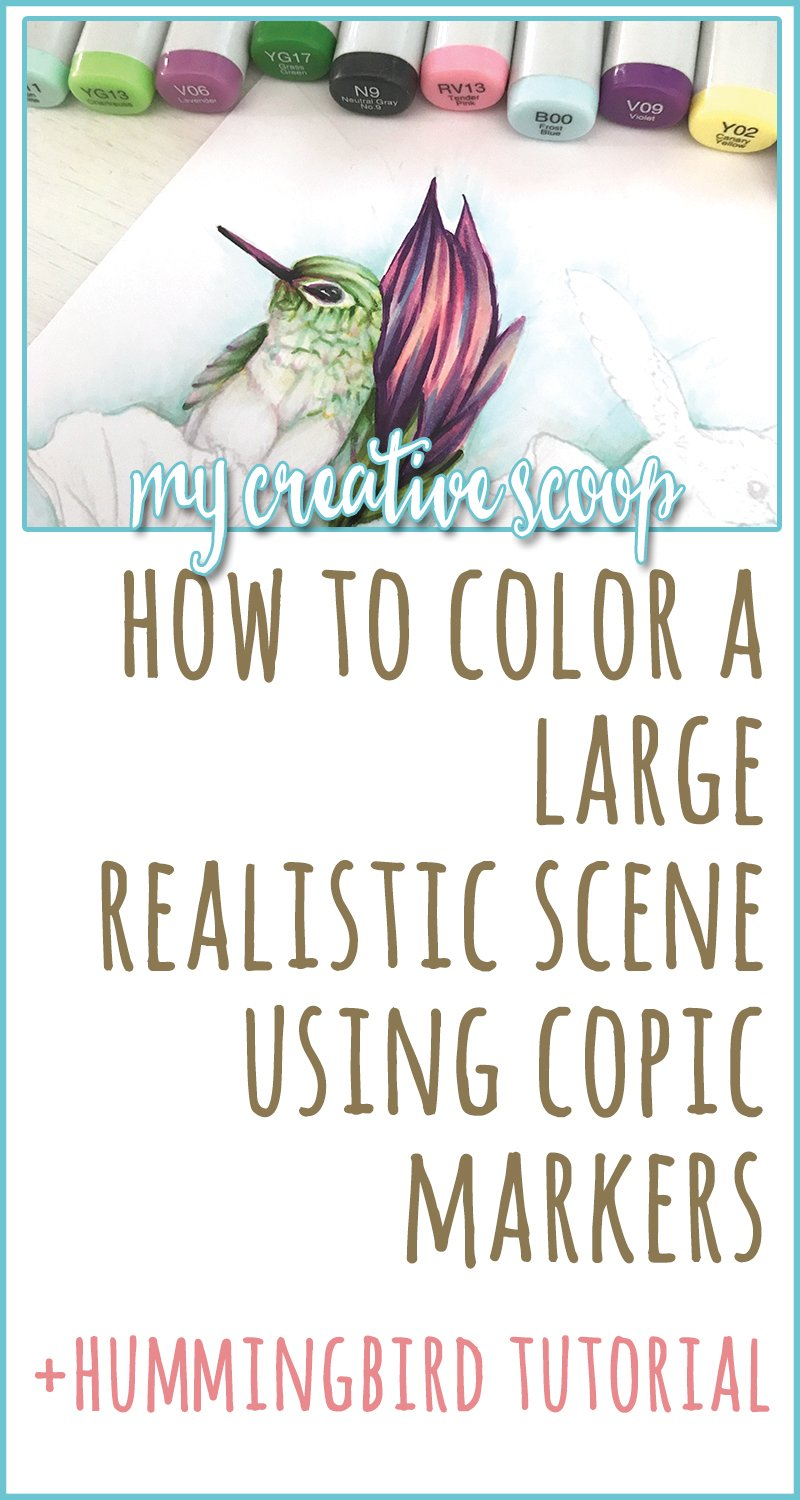 How to Color a Large Realistic Scene using Copic Markers+Hummingbird Tutorial