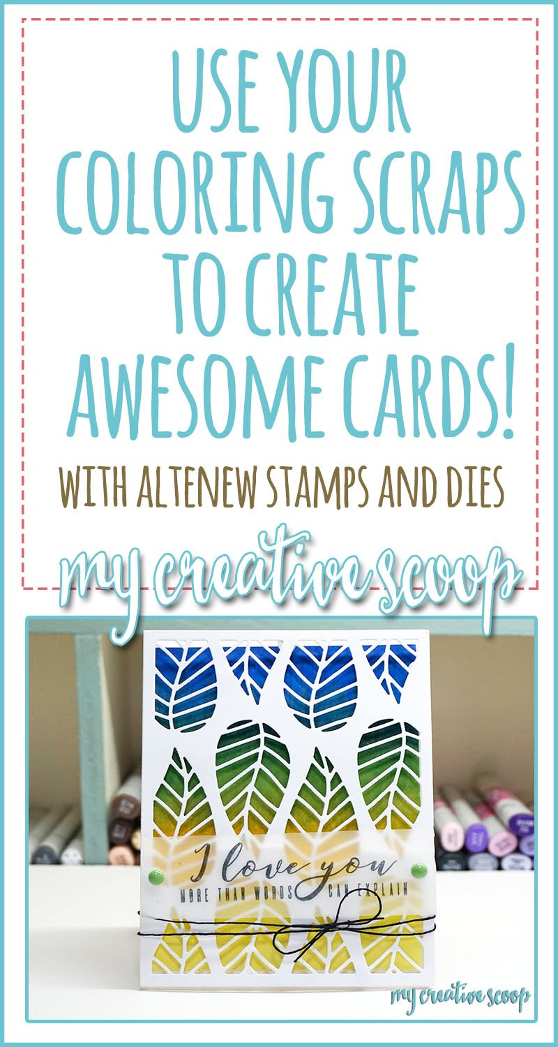 Use your Coloring Scraps to create Awesome Cards using Altenew Stamps and Dies
