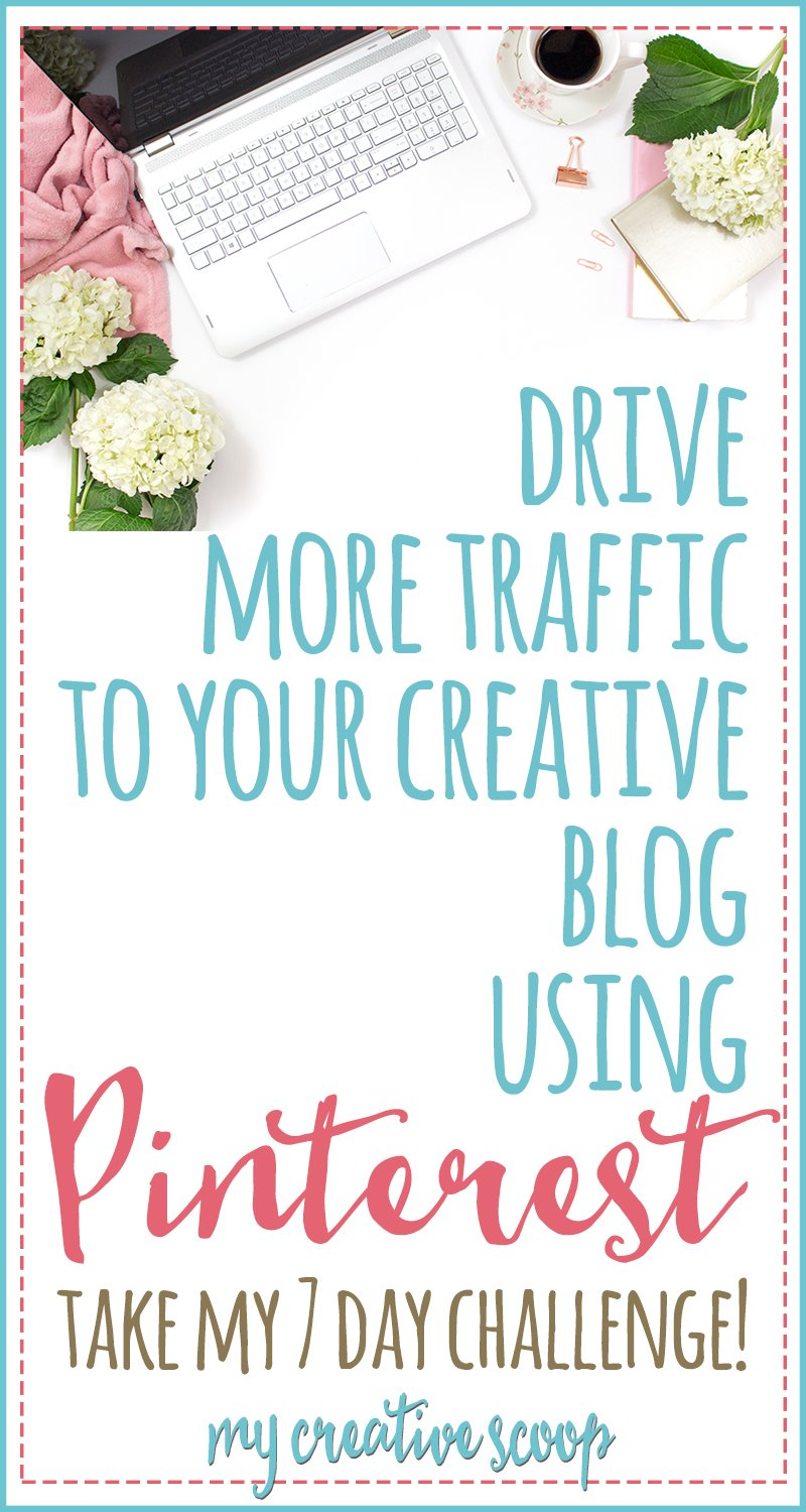Drive Traffic to your Blog using Pinterest - 7 Day Pinterest Challenge
