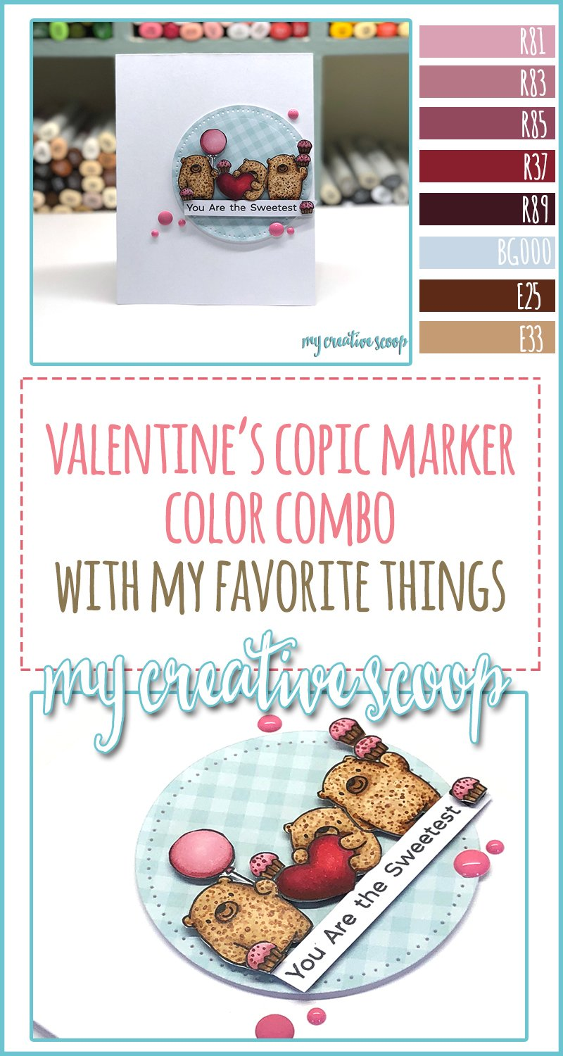 Valentine's Copic Marker Color Combo using My Favorite Things