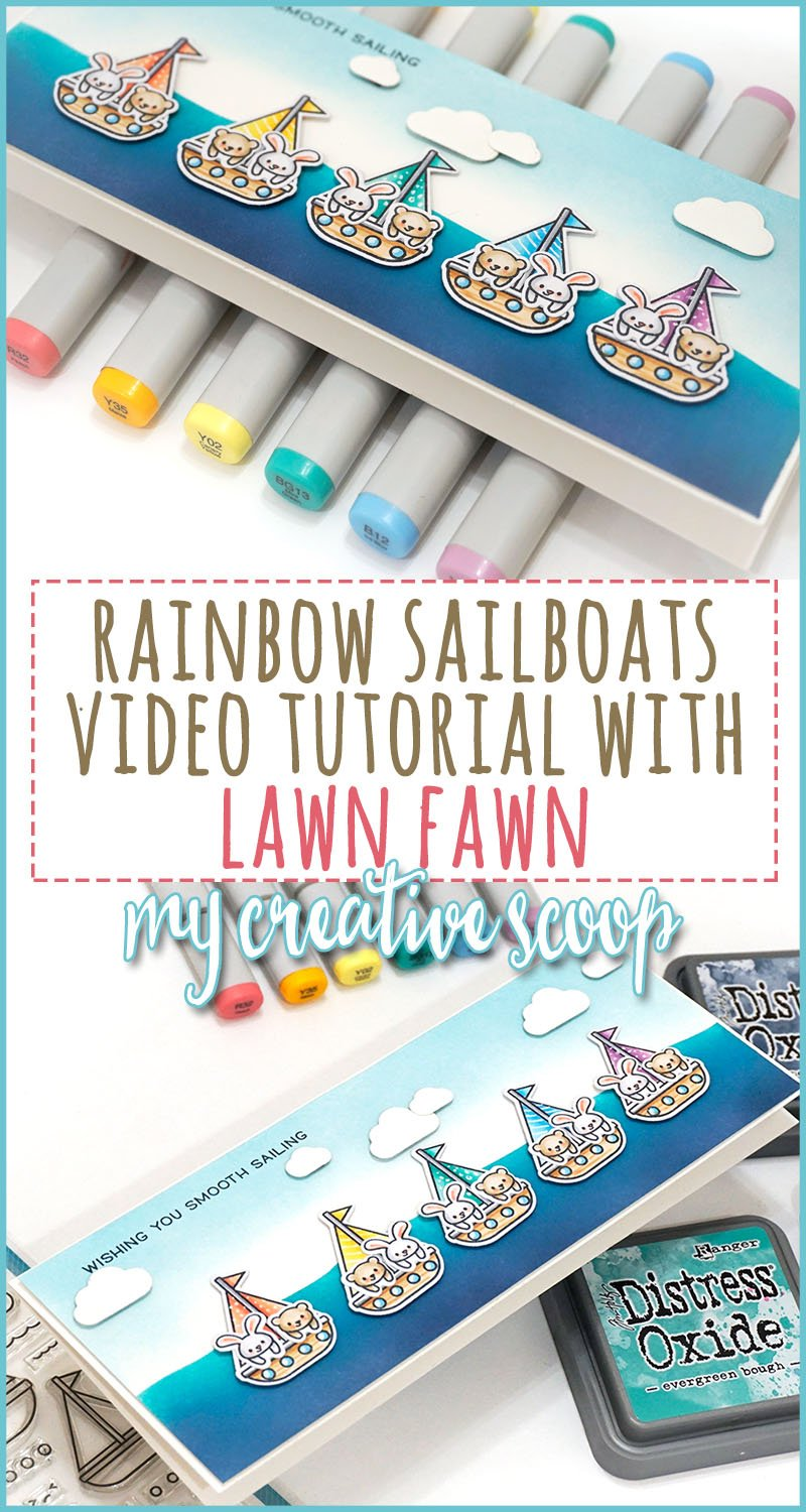 Rainbow Sailboat Video Tutorial for Lawn Fawn