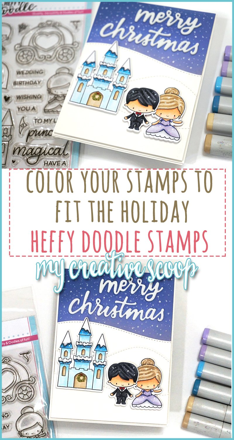 Color your stamps to fit the Holidays with Heffy Doodle