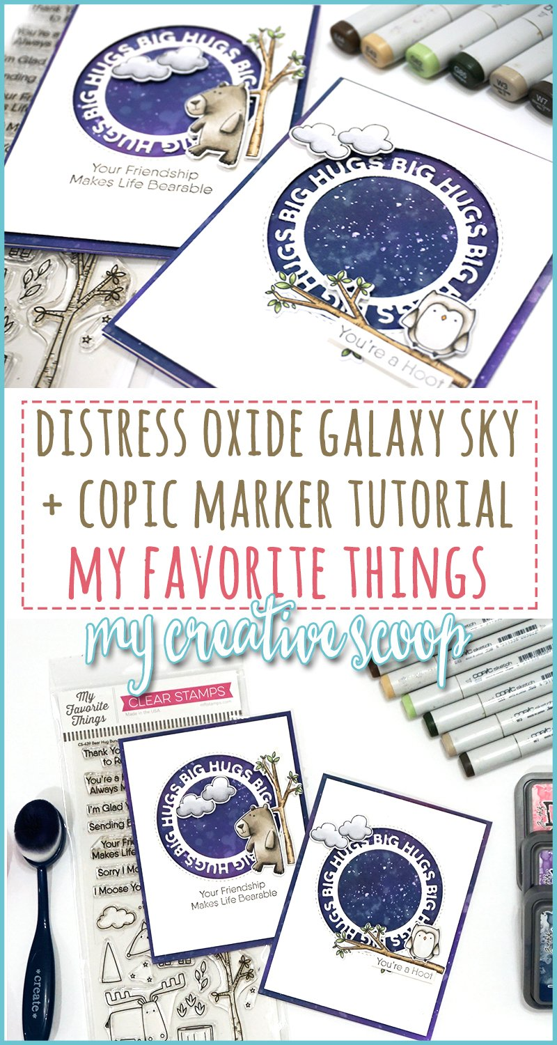 Distress Oxide Galaxy and Copic Marker Tutorial for My Favorite Things