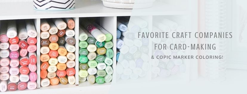 Favorite Stamp and Craft Companies for Card-Making